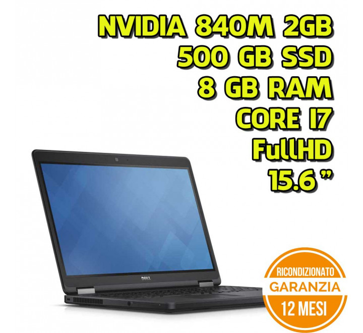 "Notebook Dell E5550 15,6"" FullHD Intel Core i7-5600U 2,60GHz 8GB Ram 500GB SSD GeForce 840M Win 10 Pro - Grado A"