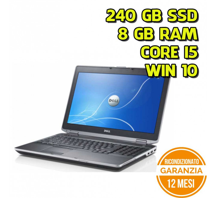 "Notebook Dell E6530 15,6"" Intel Core i5-3230M 2,60GHz 8GB 240GB SSD DVDRW Win 10 Pro - Grado B"