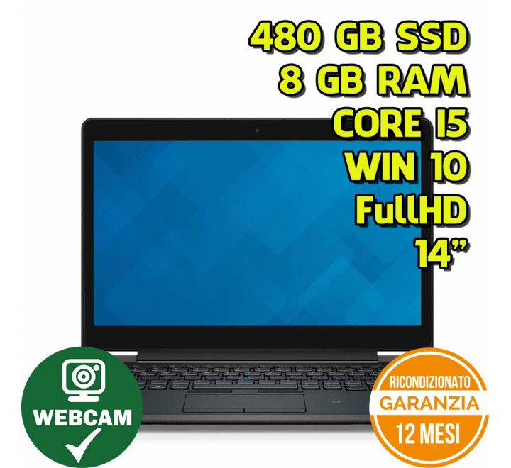 "Notebook Dell E7470 14"" FullHD Intel Core i5-6300U 2,40GHz 8GB Ram 480GB SSD Win 10 Pro - Grado B - Webcam"