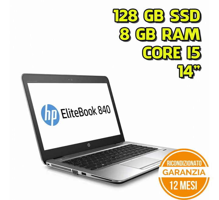 "Notebook HP 840 G3 14"" Intel Core i5-6200U 2,30GHz 8GB RAM 128GB SSD Win 10 Pro - Grado B"