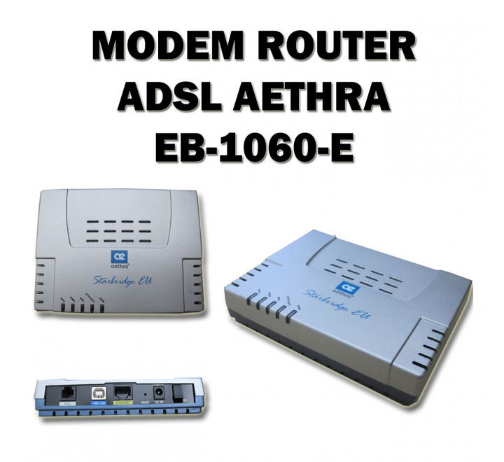 Modem / Router Aethra EB-1060-E USB / ETHERNET 10/100/1000 Base-T