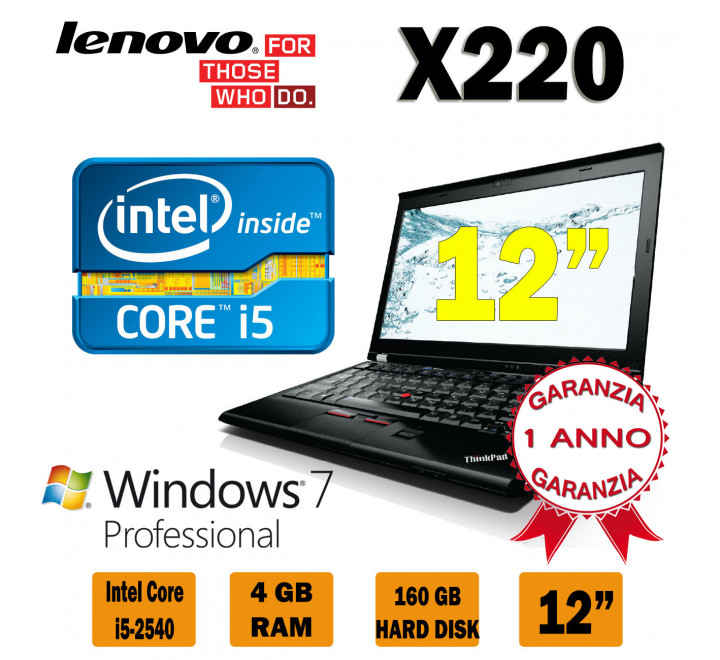 Notebook Lenovo X220 Intel Core i5-2520 @ 2,50 Ghz con 4GB Ram, 160GB Hard Disk, Windows 7 Professional