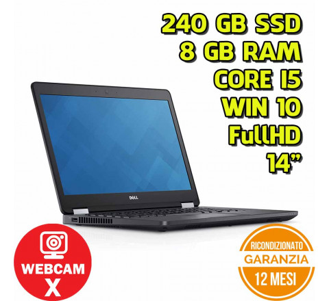 "Notebook Dell E5470 14"" FullHD Intel Core i5-6200U 2,30GHz 8GB Ram 240GB SSD Win 10 Pro - Grado A"